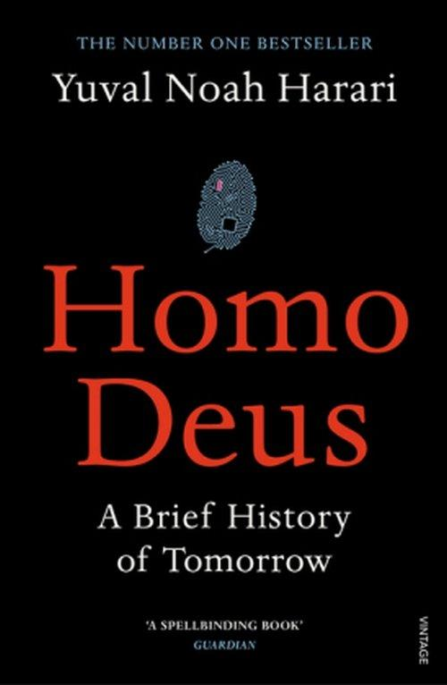 Yuval Noah Harari: Homo deus. Krótka historia jutra