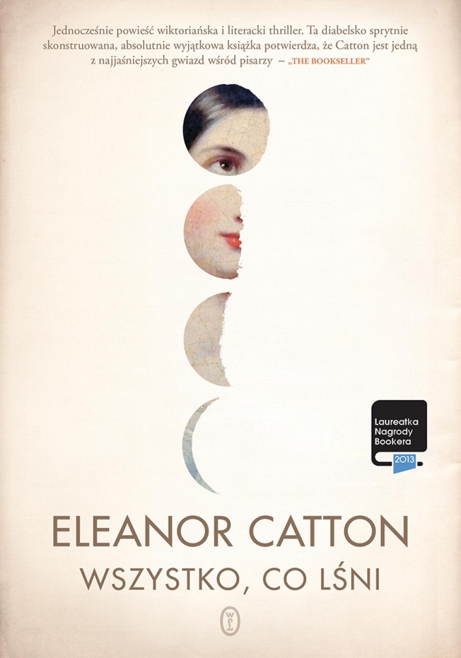 Eleanor Catton: Wszystko, co lśni