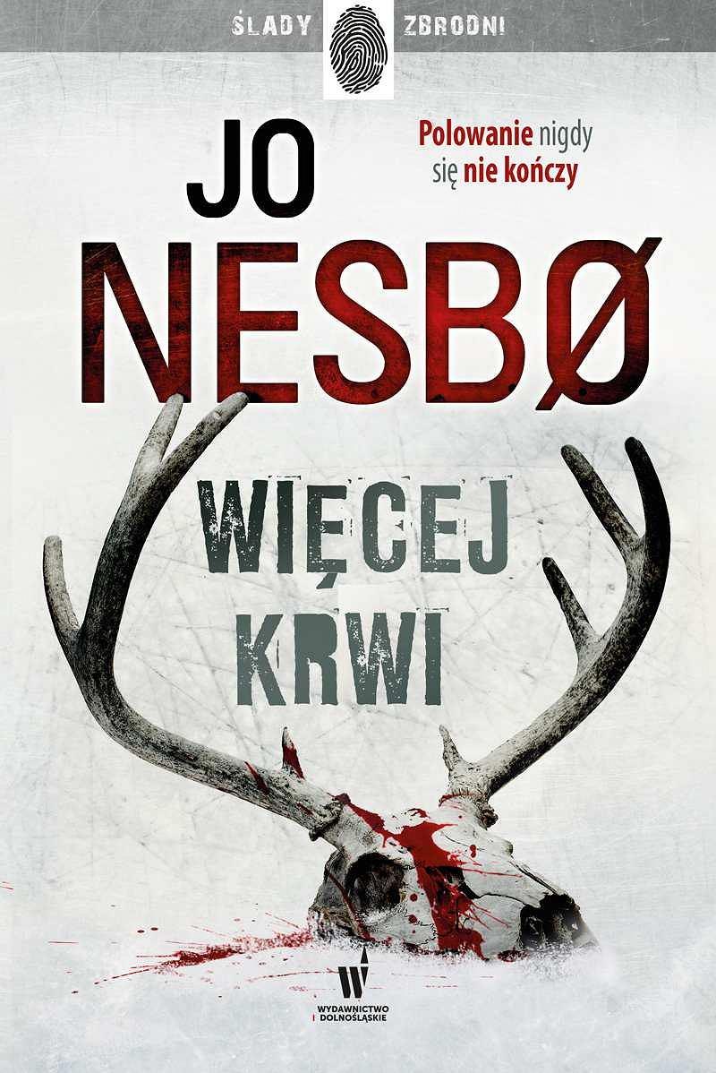 Jo Nesbo: Więcej krwi