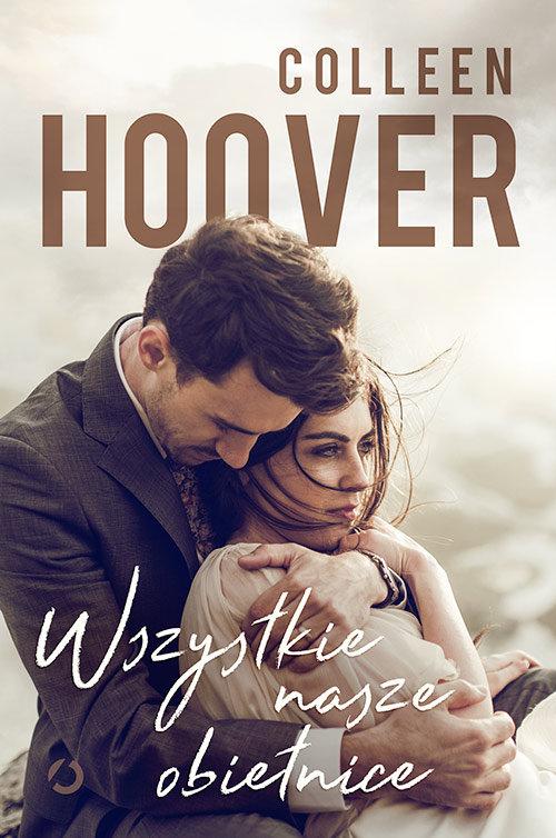 Colleen Hoover: Wszystkie nasze obietnice