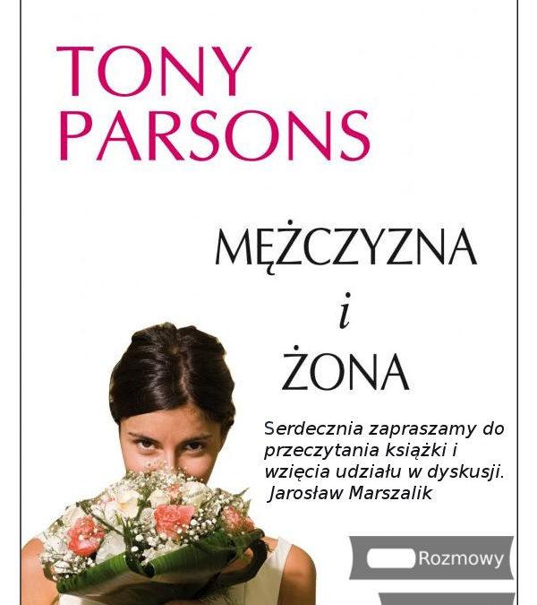 Tony Parsons: Mężczyzna i żona – klasa 3A