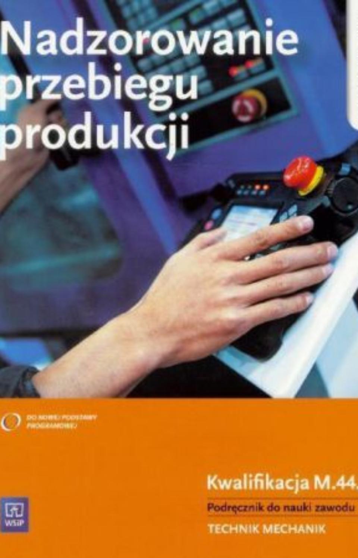 nadzorowanie przebiegu produkcji