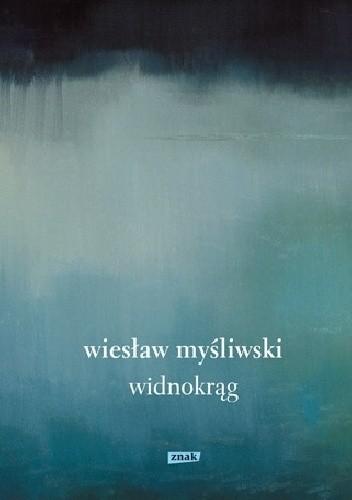 Wiesław Myśliwski: Widnokrąg